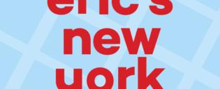 Erics New York